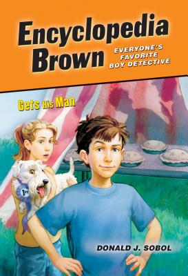Encyclopedia Brown Gets His Man - Sobol, Donald J