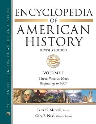 Encyclopedia of American History - Nash, Gary B (Editor), and Gary B Nash (Editor)