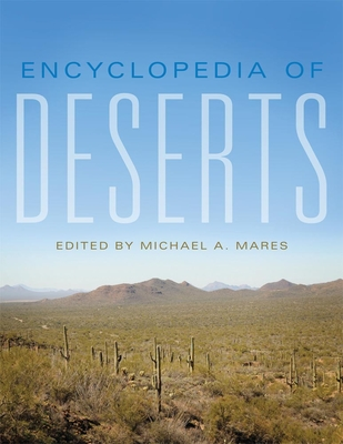 Encyclopedia of Deserts - Mares, Michael A