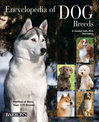Encyclopedia of Dog Breeds - Coile, D Caroline, PhD