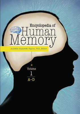 Encyclopedia of Human Memory - Taylor, Annette Kujawski (Editor)