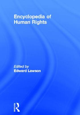 Encyclopedia of Human Rights - Lawson, Edward H
