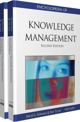 Encyclopedia of Knowledge Management - Schwartz, David G, Dr. (Editor), and Te'eni, Dov (Editor)