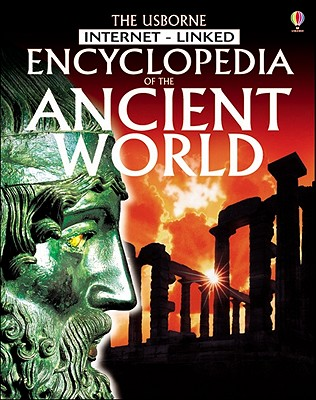 Encyclopedia of the Ancient World - Bingham, Jane, and Chandler, Fiona, and Chisholm, Jane