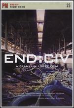 End: Civ - Resist or Die