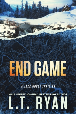 End Game (Jack Noble #12) - Ryan, L T