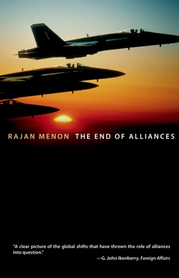 End of Alliances - Menon, Rajan