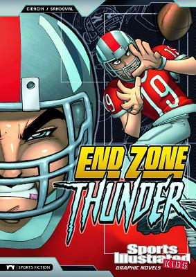 End Zone Thunder - Ciencin, Scott, and Fuentes, Benny