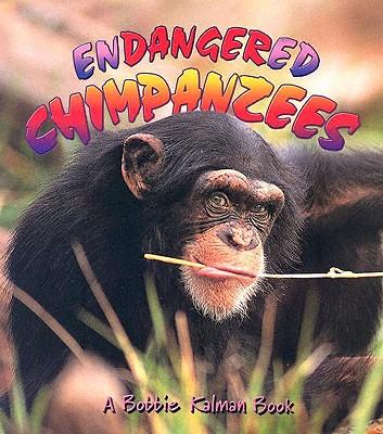 Endangered Chimpanzees - Kalman, Bobbie, and Dyer, Hadley