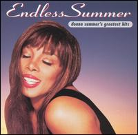 Endless Summer: Donna Summer's Greatest Hits - Donna Summer