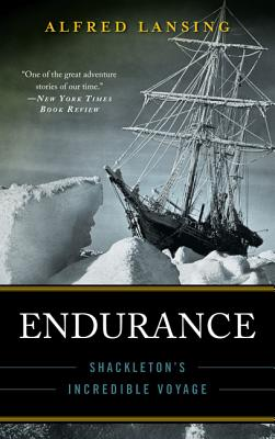Endurance: Shackleton's Incredible Voyage - Lansing, Alfred (Preface by)