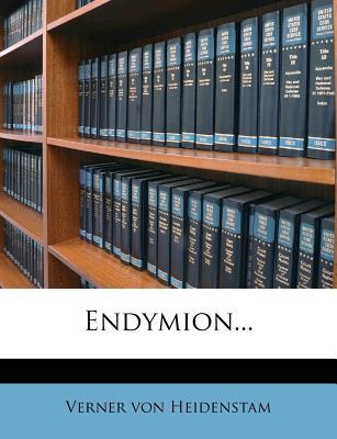 Endymion... - Heidenstam, Verner Von