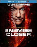 Enemies Closer [Includes Digital Copy] [UltraViolet] [Blu-ray] - Peter Hyams
