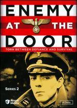 Enemy at the Door: Series 02