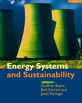 Energy Systems and Sustainability - Boyle, Godfrey (Editor)