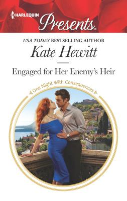 Engaged for Her Enemy's Heir - Hewitt, Kate