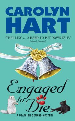 Engaged to Die - Hart, Carolyn