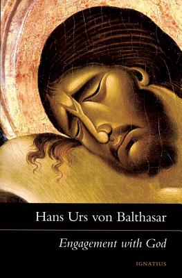 Engagement with God: The Drama of Christian Discipleship - Von Balthasar, Hans Urs, Cardinal, and Halliburton, R John (Translated by), and Turek, Margaret (Foreword by)