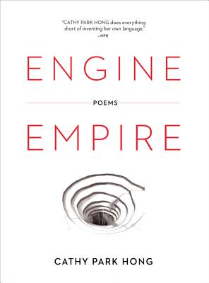 Engine Empire - Hong, Cathy Park