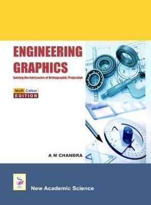 Engineering Graphics 2016 - Chandra, A. M.