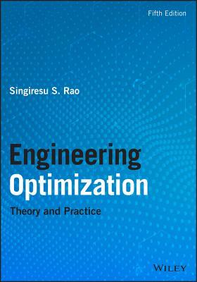 Engineering Optimization: Theory and Practice - Rao, Singiresu S.