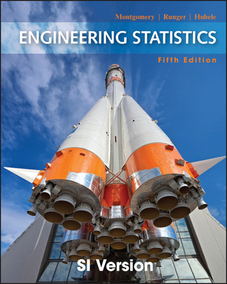 Engineering Statistics - Montgomery, Douglas C., and Runger, George C., and Hubele, Norma F.