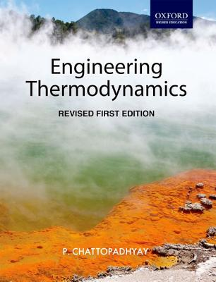 Engineering Thermodynamics - Chattopadhyay, P.