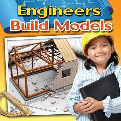 Engineers Build Models - Miller, Reagan