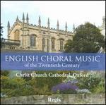 English Choral Music of the Twentieth Century