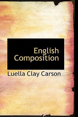 English Composition - Carson, Luella Clay