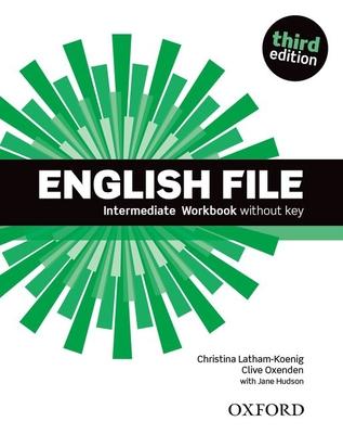 English File third edition: Intermediate: Workbook without key -