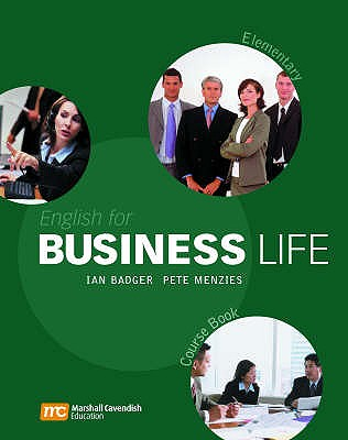 English for Business Life: Elementary - Badger, Ian, and Menzies, Pete