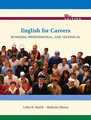 English for Careers: Business, Professional, and Technical - Smith, Leila R, and Moore, Roberta
