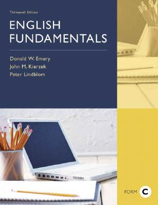 English Fundamentals, Form C (Book Alone) - Lindblom, Peter, and Emery, Donald W, and Kierzek, John M