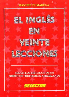 English in Twenty Lessons - Pumarega, Manuel, and Plumarega, Manuel
