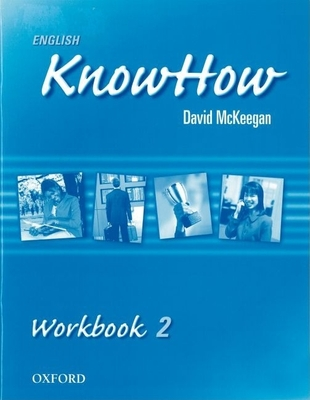 English Knowhow 2: Workbook - Blackwell, Angela