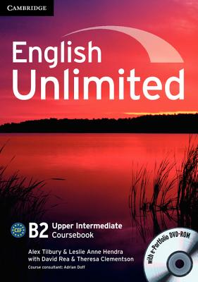 English Unlimited Upper Intermediate Coursebook with e-Portfolio - Tilbury, Alex, and Hendra, Leslie Anne, and Rea, David