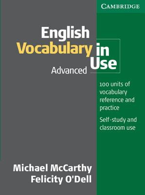 English Vocabulary in Use Advanced - McCarthy, Michael, and O'Dell, Felicity