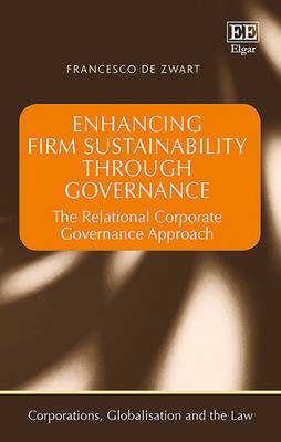 Enhancing Firm Sustainability Through Governance: The Relational Corporate Governance Approach - Zwart, Francesco de