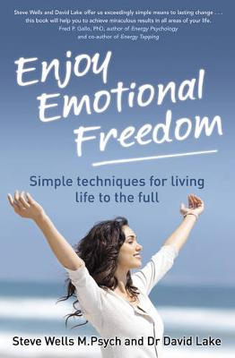Enjoy Emotional Freedom - Wells, Steve, and Lake, David