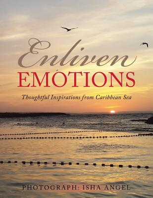 Enliven Emotions: Thoughtful Inspirations from Caribbean Sea - Holt, Asyla