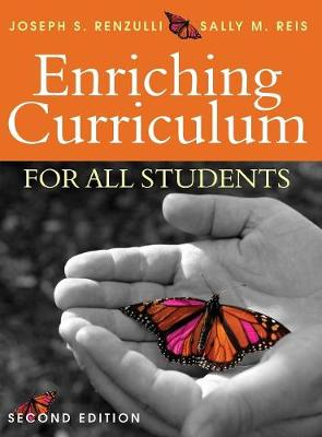 Enriching Curriculum for All Students - Renzulli, Joseph S, and Reis, Sally M