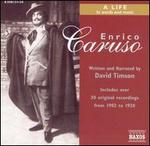 Enrico Caruso: A Life in Words and Music