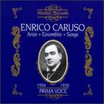 Enrico Caruso: Arias, Ensembles, Songs - 1904-1920