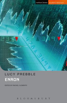 Enron - Prebble, Lucy, and Clements, Rachel (Editor)