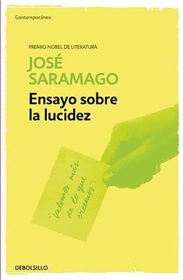 Ensayo Sobre La Lucidez - Saramago, Jose
