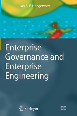 Enterprise Governance and Enterprise Engineering - Hoogervorst, Jan A. P.
