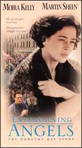 Entertaining Angels: The Dorothy Day Story - Michael Rhodes