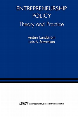 Entrepreneurship Policy: Theory and Practice - Lundstrom, Anders, and Stevenson, Lois A.