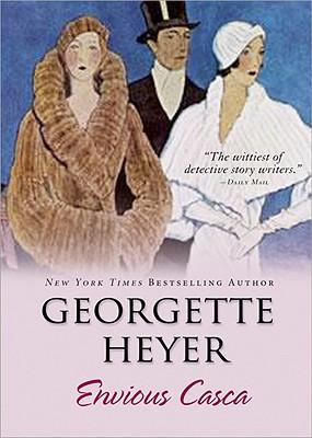 Envious Casca - Heyer, Georgette